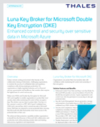 Luna Key Broker for Microsoft Double Key Encryption (DKE) - Solution Brief