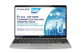 It's True…SAP HANA Customers Can Securely Adopt the CloudUsing VTE