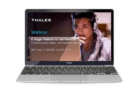 A Single Platform to rule them all - Control your data, encryption and keys - Webinar