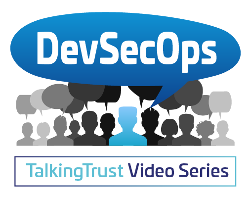 TalkingTrust with Thales and HashiCorp – DevSecOps